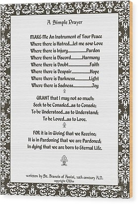 Pope Francis St. Francis Simple Prayer Filigreefaith Wood Print by Desiderata Gallery