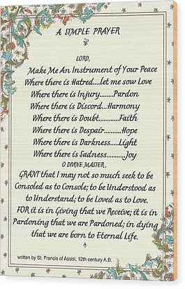 Pope Francis St. Francis Simple Prayer Wood Print by Desiderata Gallery