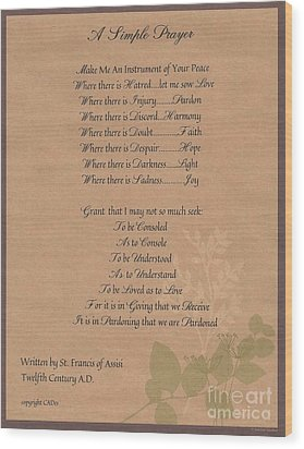 Pope Francis St. Francis Simple Prayer Organic Faith Wood Print by Desiderata Gallery