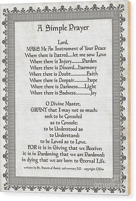 Pope Francis St. Francis Simple Prayer Scrolling Faith Wood Print by Desiderata Gallery