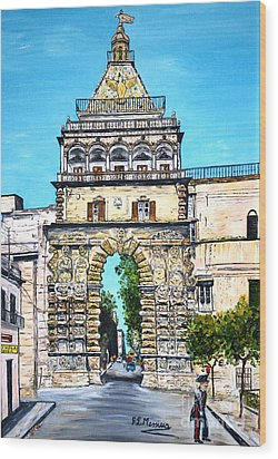 Porta Nuova - Palermo Wood Print by Loredana Messina