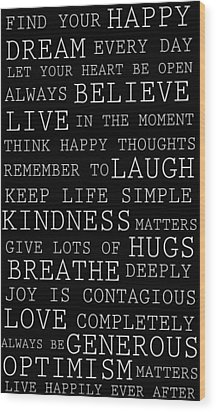 Positive Words Wood Print by P S