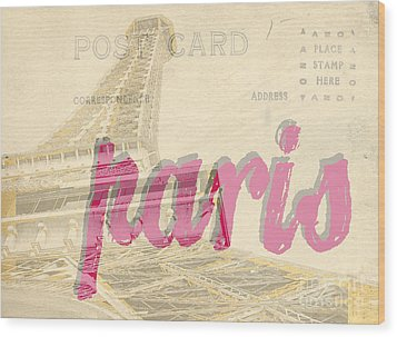 Postcard From Paris Wood Print by Edward Fielding