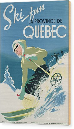 Poster Advertising Skiing Holidays In The Province Of Quebec Wood Print by Canadian School