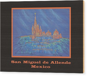 Poster - Parroquia From Below Wood Print by Marcia Meade
