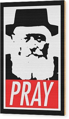 Pray Wood Print by Anshie Kagan
