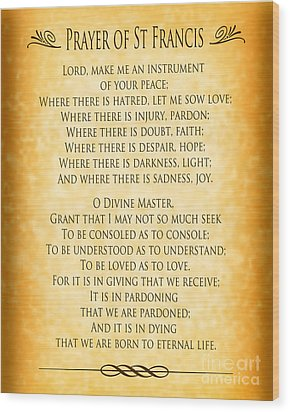 Prayer Of St Francis - Pope Francis Prayer - Gold Parchment Wood Print by Ginny Gaura