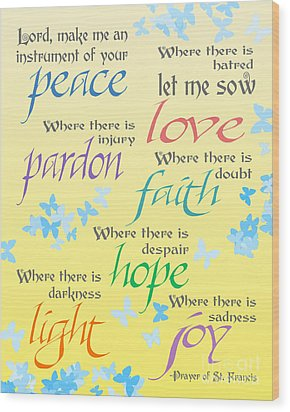 Prayer Of St Francis - Pope Francis Payer -yellow With Butterflies Wood Print by Ginny Gaura