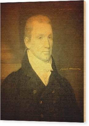 President James Monroe Portrait And Signature Wood Print by Design Turnpike