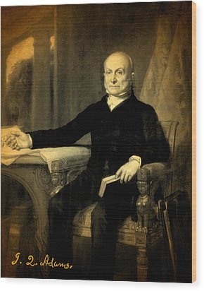 President John Quincy Adams Portrait And Signature Wood Print by Design Turnpike