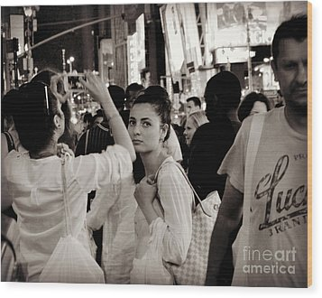 Pretty Girl In The Crowd - Times Square - New York Wood Print by Miriam Danar