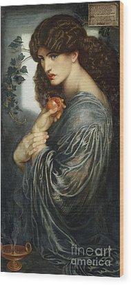 Proserpine Wood Print by Dante Charles Gabriel Rossetti