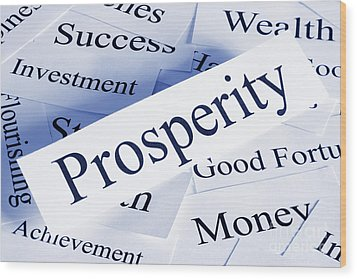 Prosperity Concept Wood Print by Colin and Linda McKie