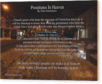 Prostitutes In Heaven Wood Print