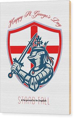 Proud To Be English Happy St George Day Shield Card Wood Print by Aloysius Patrimonio