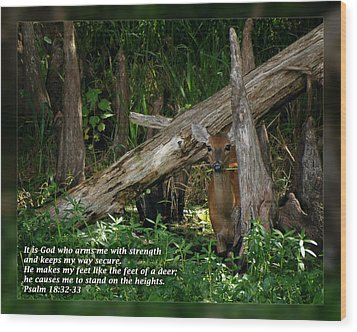 Psalm 18 32-33 Wood Print by Dawn Currie