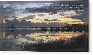 Psalm 65 8 Wood Print by Dawn Currie