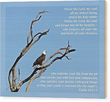 Psalm 103 1-5 Wood Print by Dawn Currie