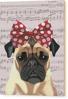 Pug Bow In Hair Wood Print by Kelly McLaughlan