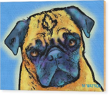 Pug Wood Print by Marlene Watson