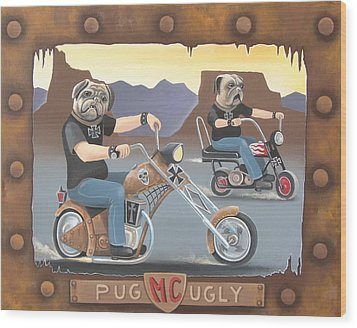 Pug Ugly M.c. Wood Print by Stuart Swartz