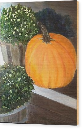 Wood Print featuring the painting Pumpkin On Doorstep by Cindy Plutnicki