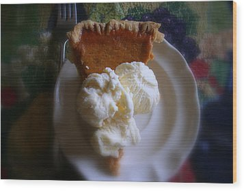 Pumpkin Pie A' La Mode Wood Print