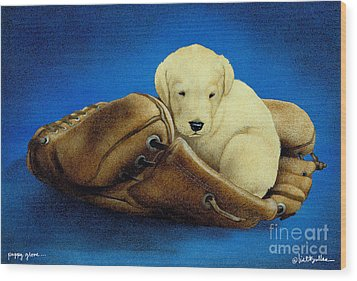 Puppy Glove... Wood Print by Will Bullas