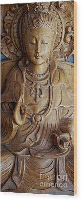 Quan Yin Compassion Wood Print by Dorothy Berry-Lound