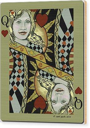 Queen's Card II Wood Print by Carol Jacobs