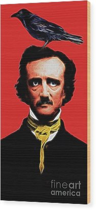 Quoth The Raven Nevermore - Edgar Allan Poe - Electric Wood Print by Wingsdomain Art and Photography