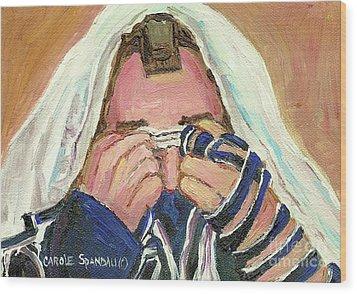 Rabbi's Prayer For The Sabbath Wood Print by Carole Spandau