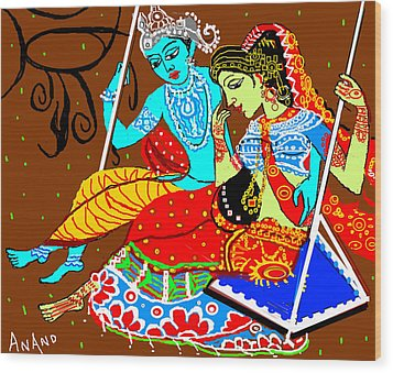 Radha Krishna On A Swing-13 Wood Print by Anand Swaroop Manchiraju