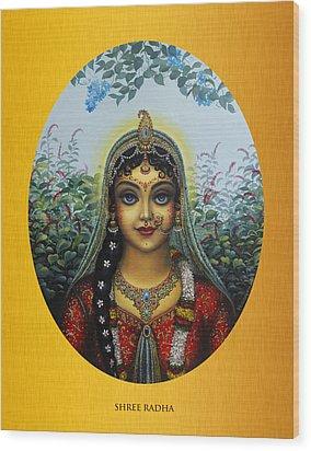 Radha Wood Print by Vrindavan Das