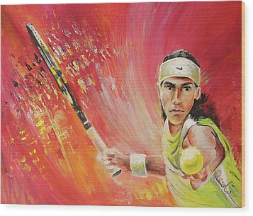 Rafael Nadal Wood Print by Miki De Goodaboom