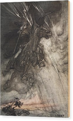 Raging, Wotan Rides To The Rock! Like Wood Print by Arthur Rackham