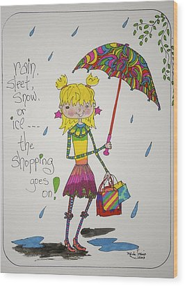 Rain And Shopping Wood Print by Mary Kay De Jesus