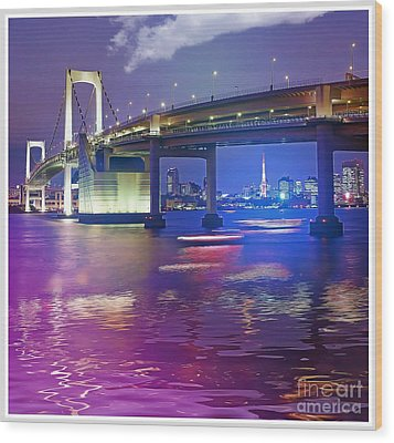 Rainbow Bridge At Night Wood Print by Stefano Senise