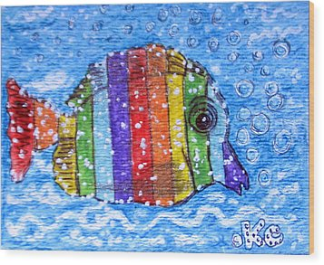 Rainbow Fish Wood Print by Kathy Marrs Chandler
