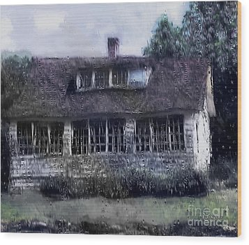 Rainy Day Long Ago House Wood Print by RC deWinter