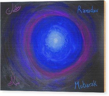Ramadan Mubarak Wood Print by Haleema Nuredeen