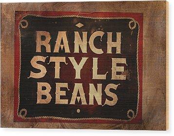 Ranch Style Beans Wood Print by Toni Hopper