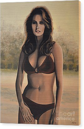 Raquel Welch 2 Wood Print by Paul Meijering