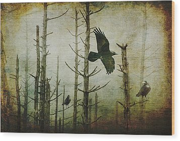 Ravens Of The Mist Artistic Expression Wood Print by Randall Nyhof