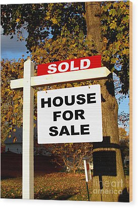 Real Estate Sold And House For Sale Sign On Post Wood Print by Olivier Le Queinec