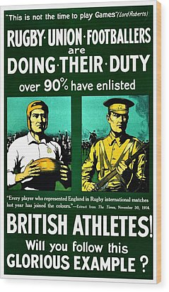 Recruiting Poster - Britain - Rugby Wood Print by Benjamin Yeager