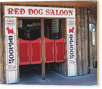 Red Dog Saloon Juneau Wood Print