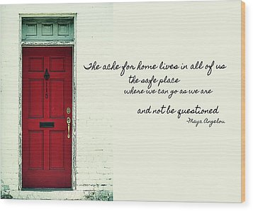 Red Door Quote Wood Print by JAMART Photography