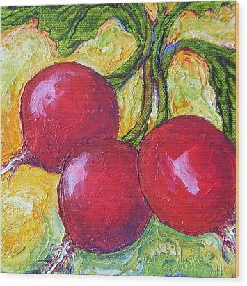 Red Radishes Wood Print by Paris Wyatt Llanso