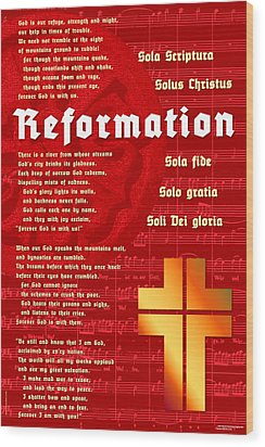 Reformation Wood Print by Chuck Mountain